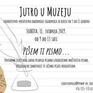 Jutro u Muzeju – Pišem ti pismo…