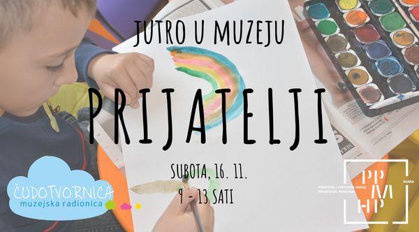 (Hrvatski) Jutro u Muzeju – PRIJATELJI
