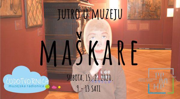 Jutro u Muzeju – MAŠKARE